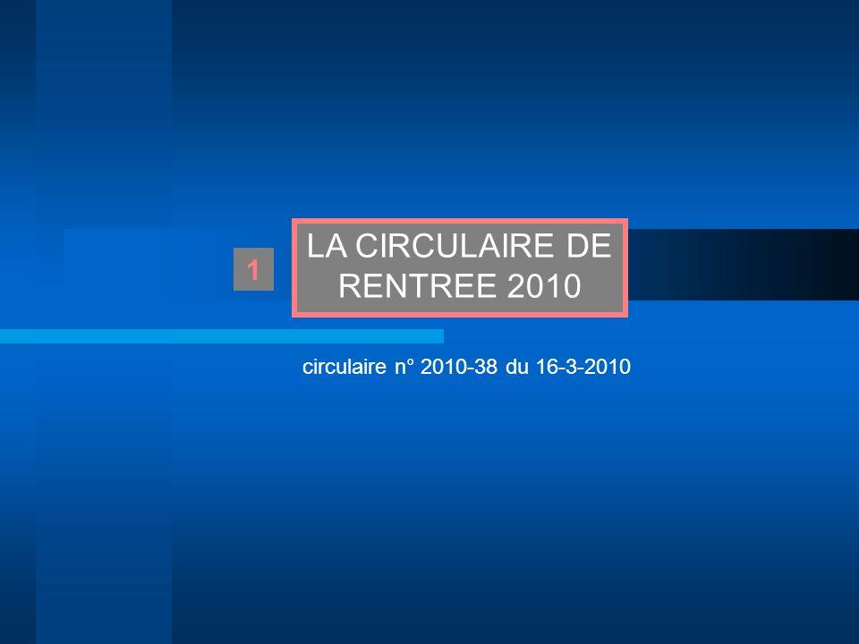 LA CIRCULAIRE DE RENTREE 2010