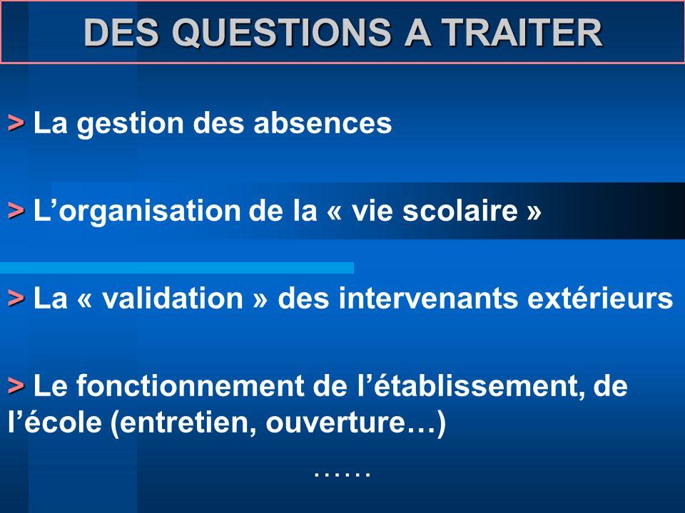 DES QUESTIONS A TRAITER