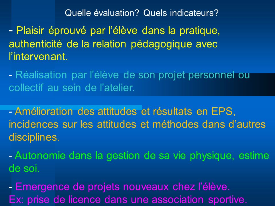 Quelle évaluation Quels indicateurs
