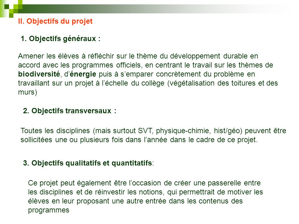 II. Objectifs du projet 1. Objectifs généraux :