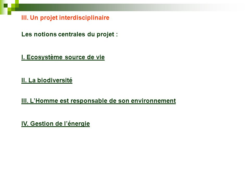 III. Un projet interdisciplinaire