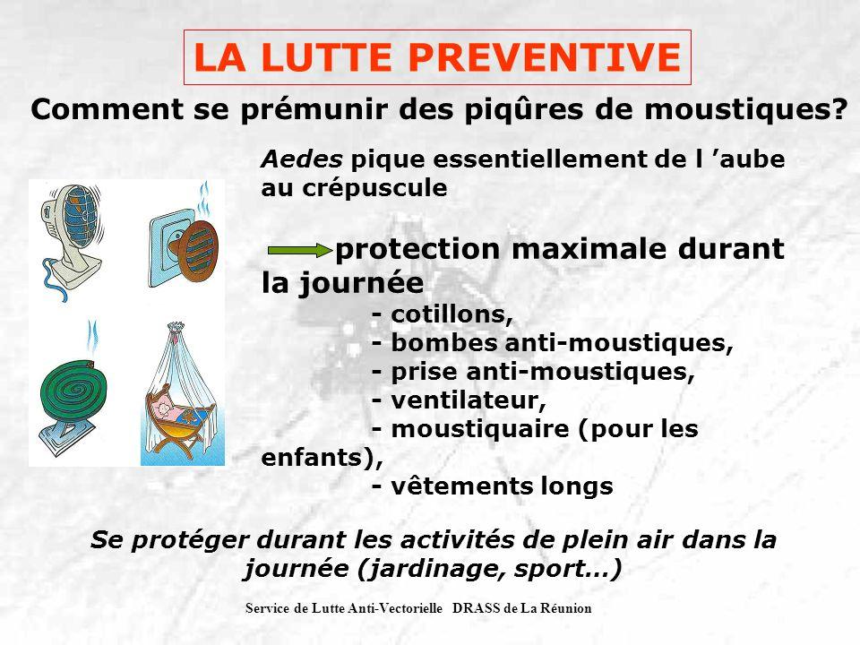 LA LUTTE PREVENTIVE Comment se prémunir des piqûres de moustiques