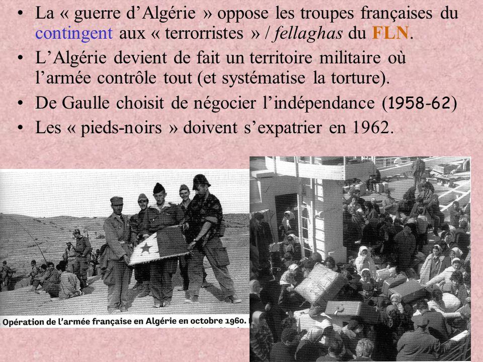 La « guerre d'Algérie » oppose les troupes françaises du contingent aux « terrorristes » / fellaghas du FLN.