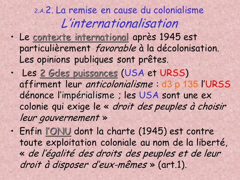 2.A.2. La remise en cause du colonialisme L'internationalisation