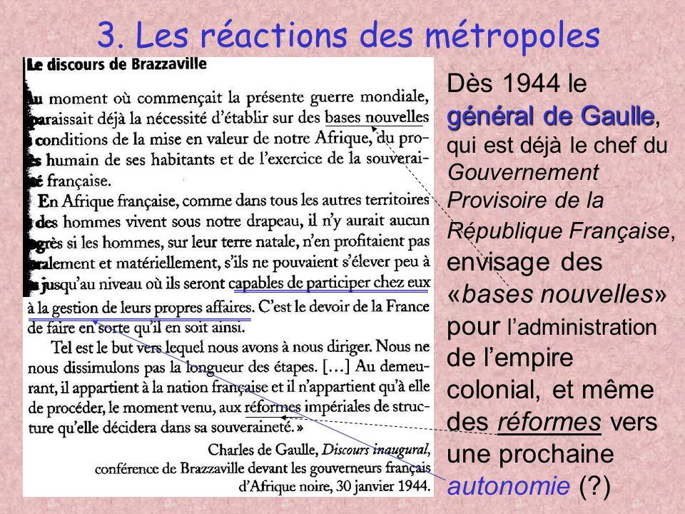 3. Les réactions des métropoles