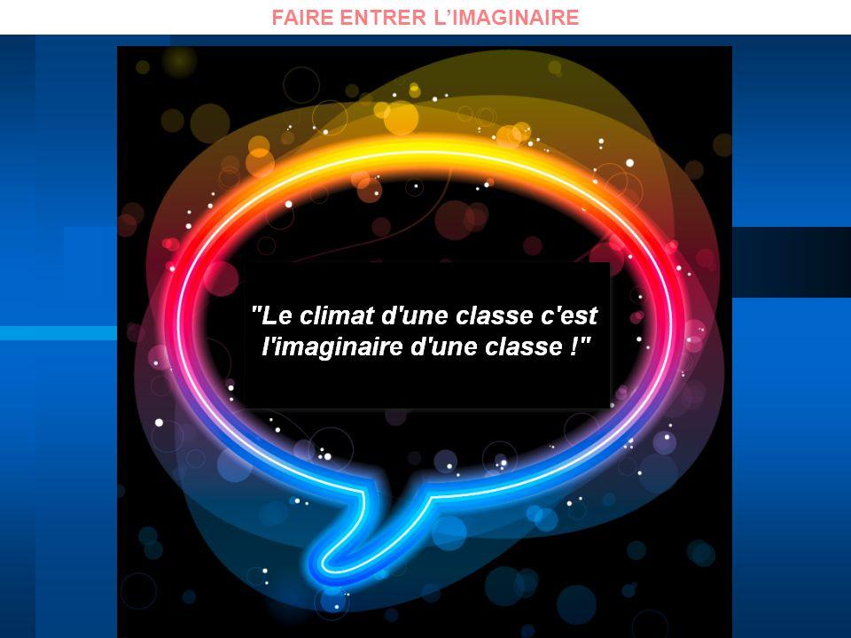 FAIRE ENTRER L'IMAGINAIRE