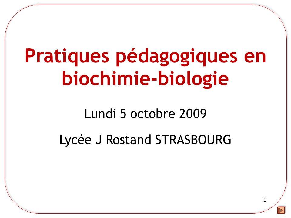 Pratiques pédagogiques en biochimie-biologie