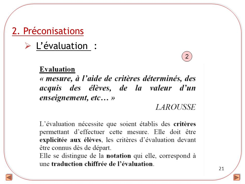2. Préconisations L'évaluation : 2