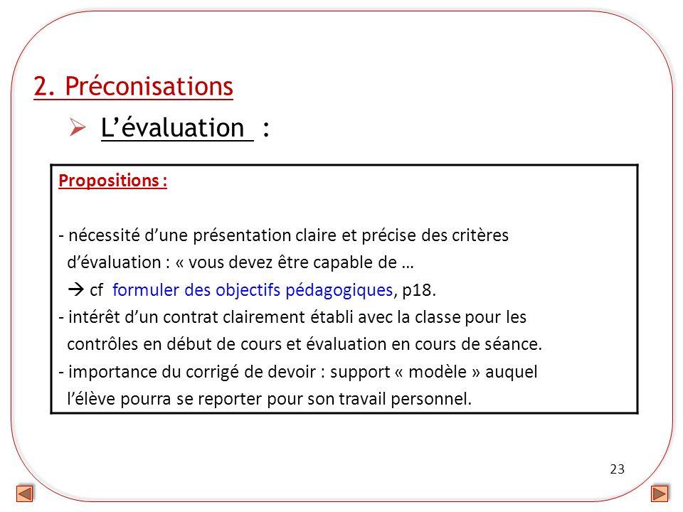 2. Préconisations L'évaluation : Propositions :