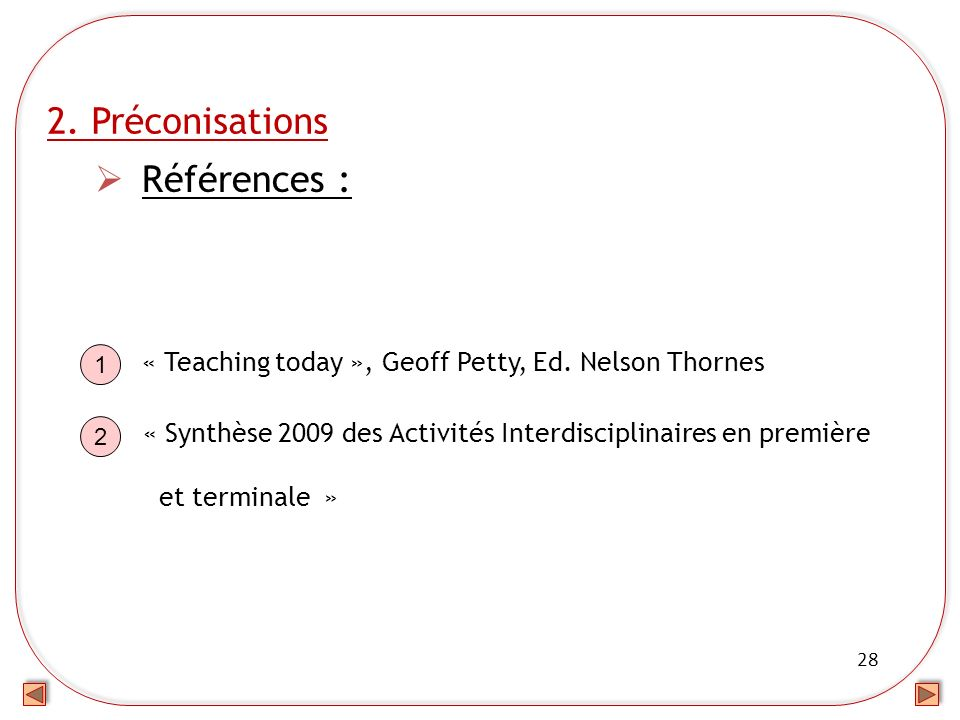 « Teaching today », Geoff Petty, Ed. Nelson Thornes