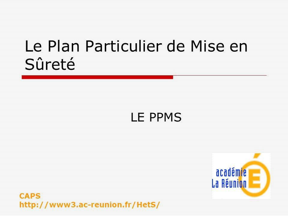 Le Plan Particulier de Mise en Sûreté