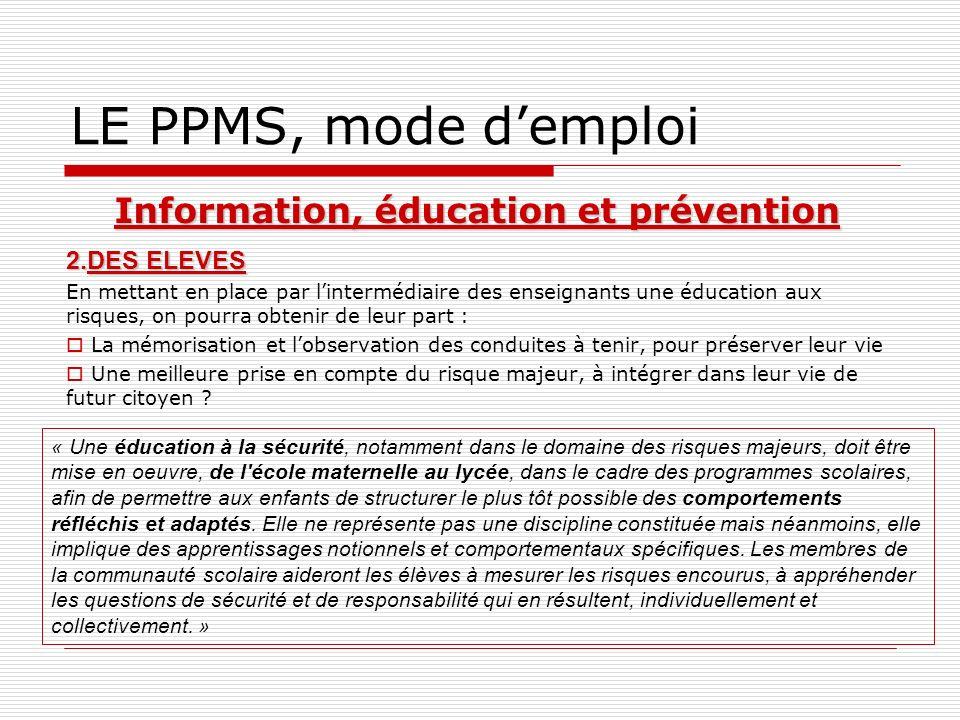 Information, éducation et prévention