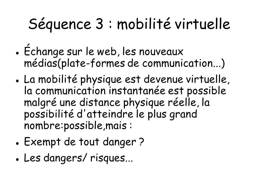 Séquence 3 : mobilité virtuelle