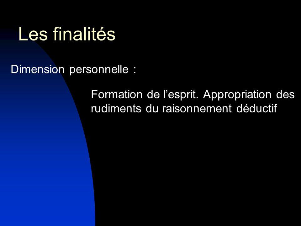 Les finalités Dimension personnelle :