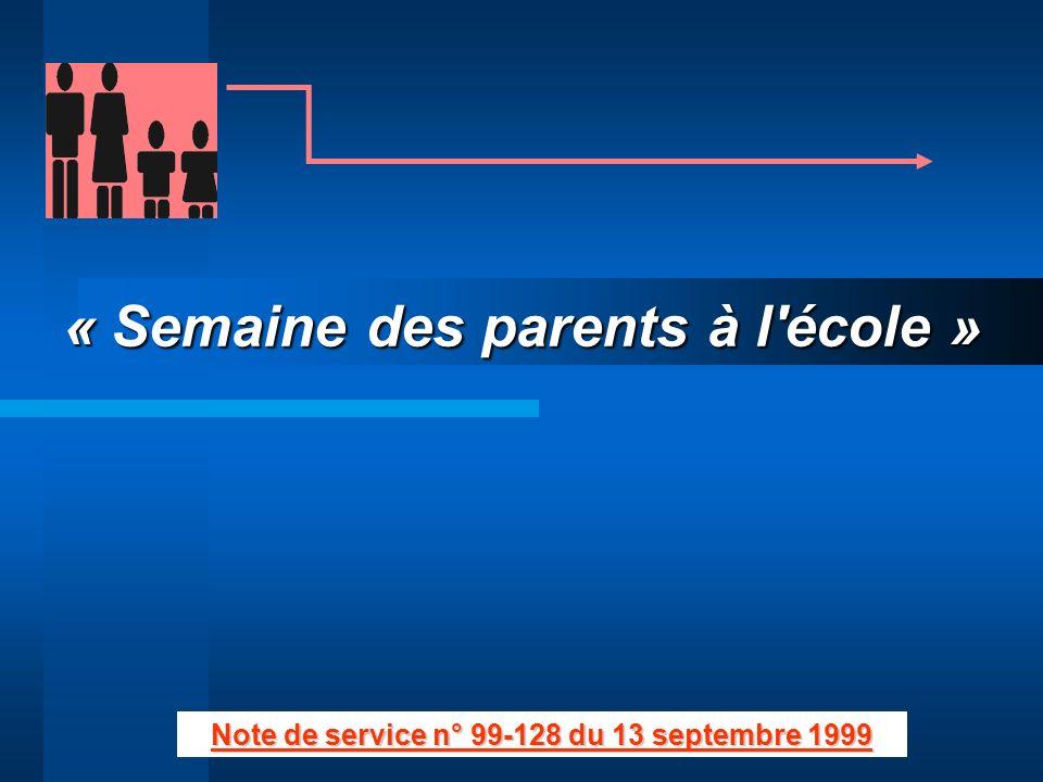 « Semaine des parents à l école »