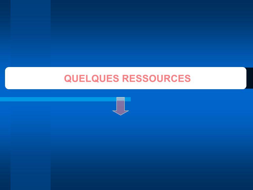 QUELQUES RESSOURCES