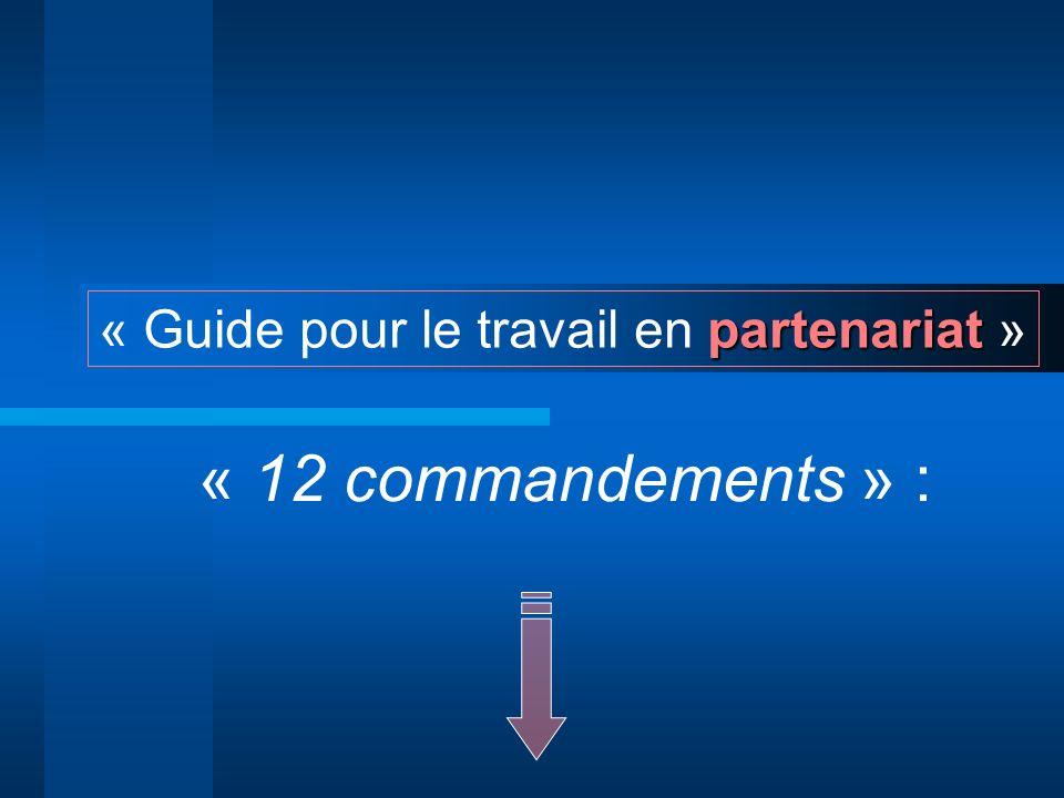 « 12 commandements » : « Guide pour le travail en partenariat »