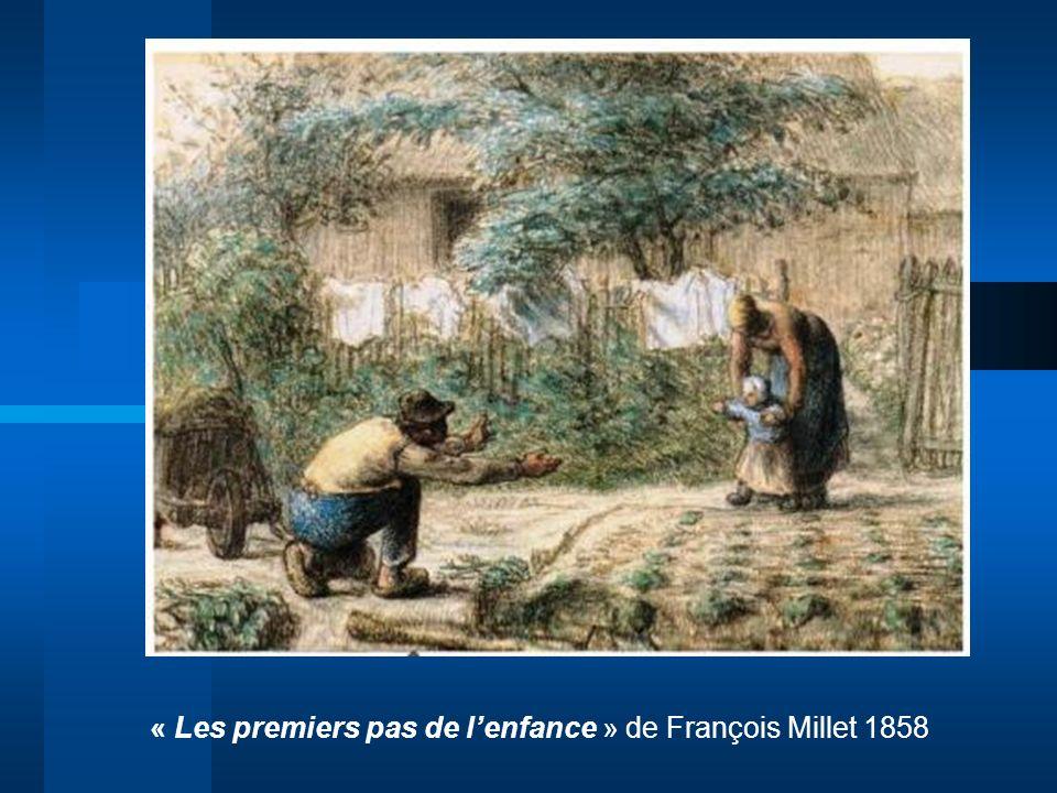 « Les premiers pas de l'enfance » de François Millet 1858