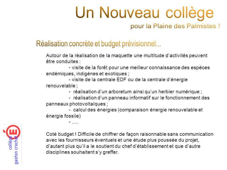 Un Nouveau collège Réalisation concrète et budget prévisionnel...