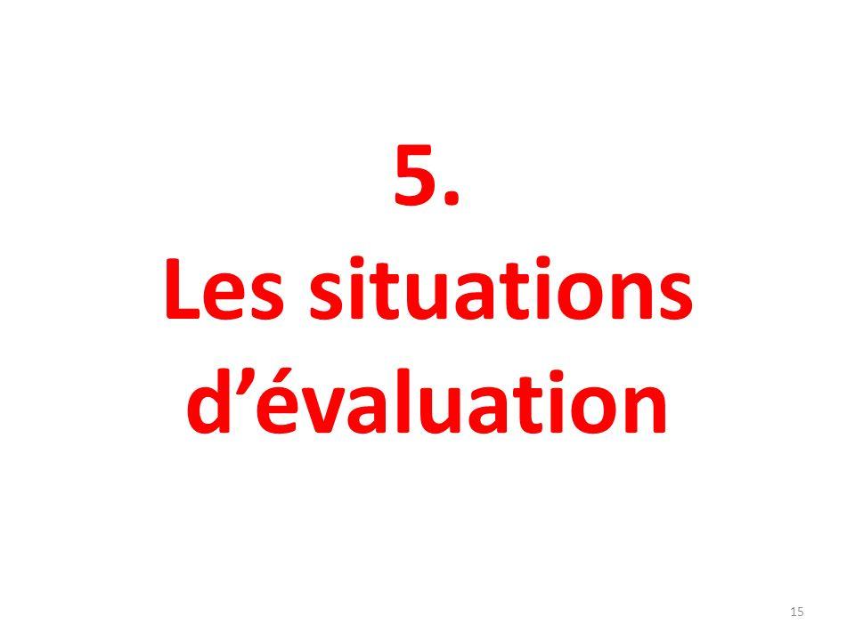 5. Les situations d'évaluation