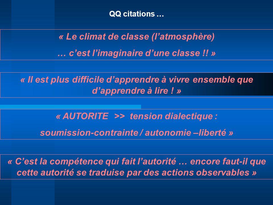 « Le climat de classe (l'atmosphère)
