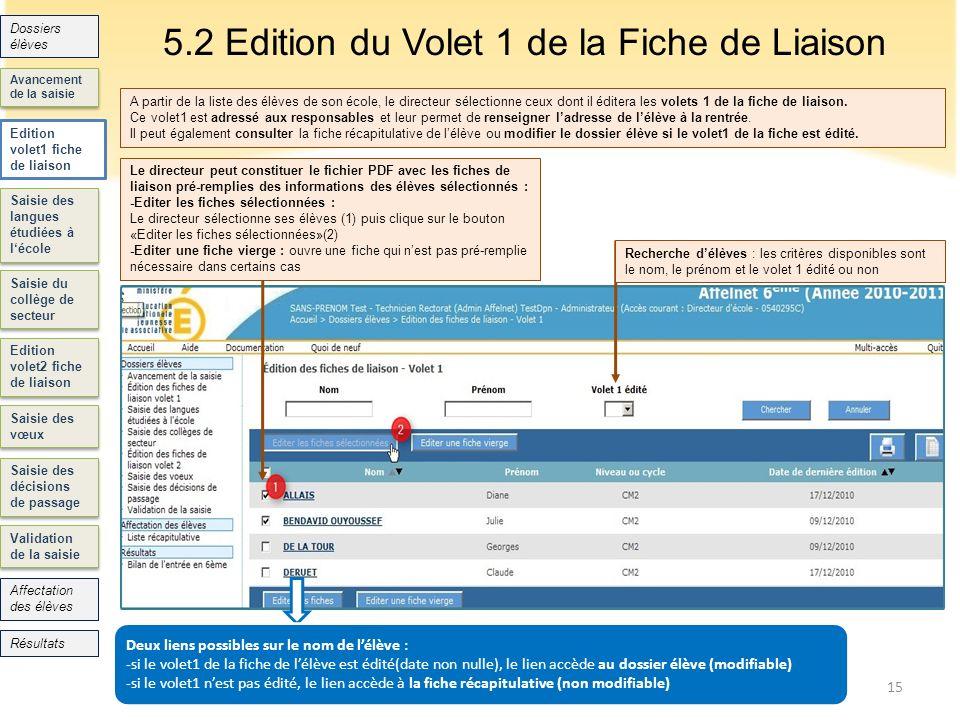 5.2 Edition du Volet 1 de la Fiche de Liaison