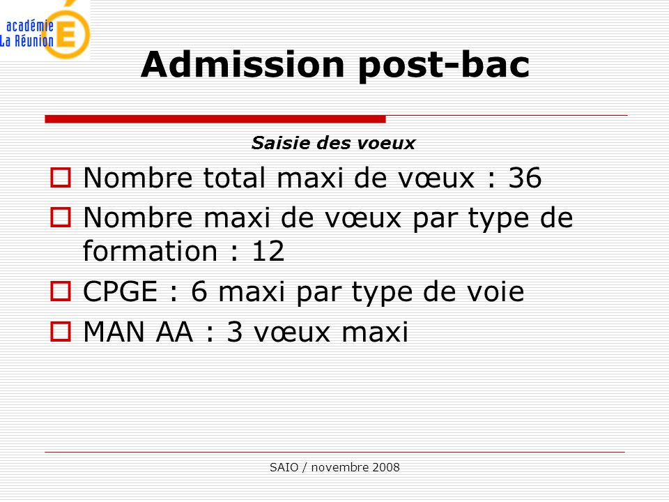 Admission post-bac Nombre total maxi de vœux : 36