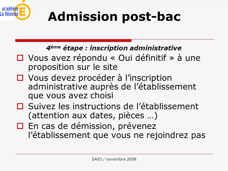 4ème étape : inscription administrative