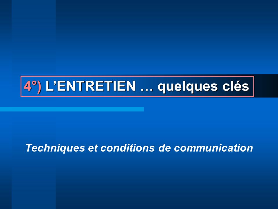Techniques et conditions de communication