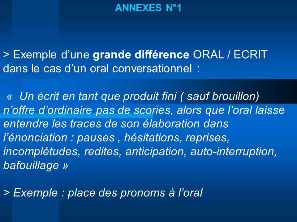 > Exemple : place des pronoms à l'oral