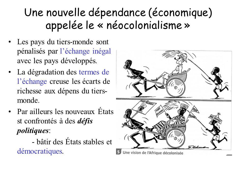Une nouvelle dépendance (économique) appelée le « néocolonialisme »