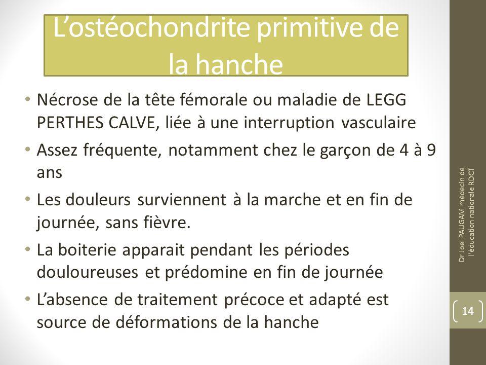 L'ostéochondrite primitive de la hanche