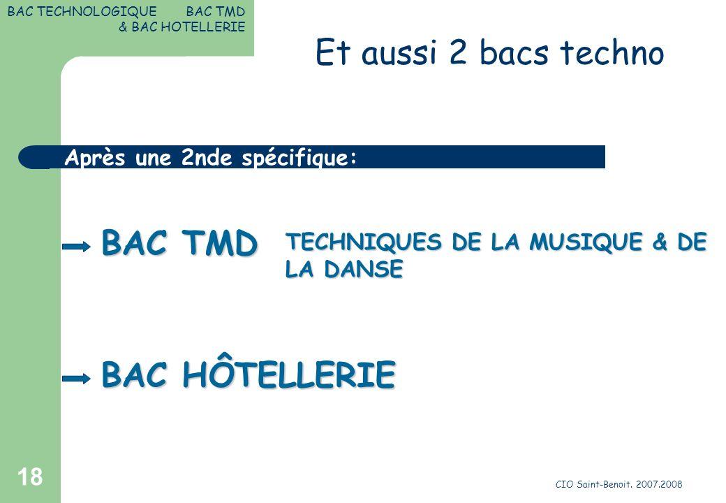 Et aussi 2 bacs techno BAC TMD BAC HÔTELLERIE