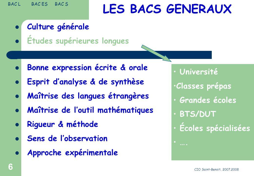 LES BACS GENERAUX Culture générale Études supérieures longues