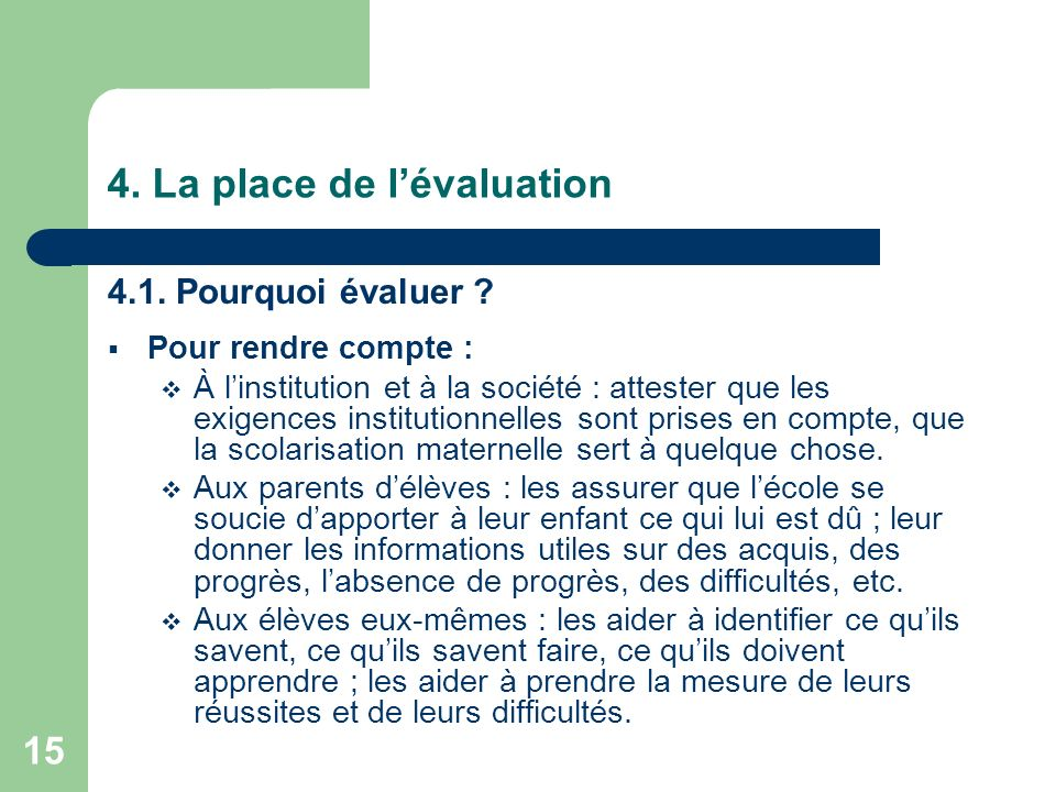 4. La place de l'évaluation