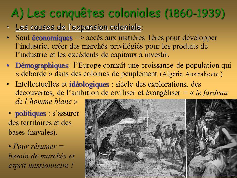 A) Les conquêtes coloniales (1860-1939)