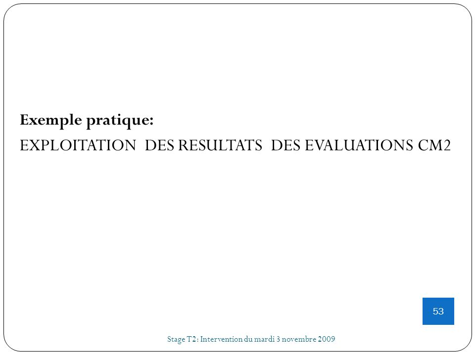 EXPLOITATION DES RESULTATS DES EVALUATIONS CM2