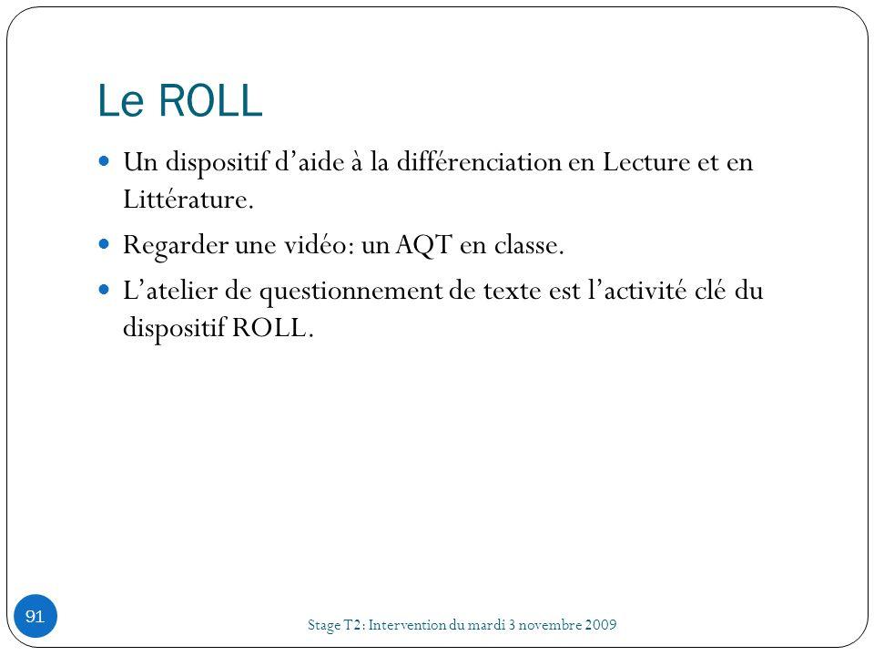 Le ROLLUn dispositif d'aide à la différenciation en Lecture et en Littérature. Regarder une vidéo: un AQT en classe.