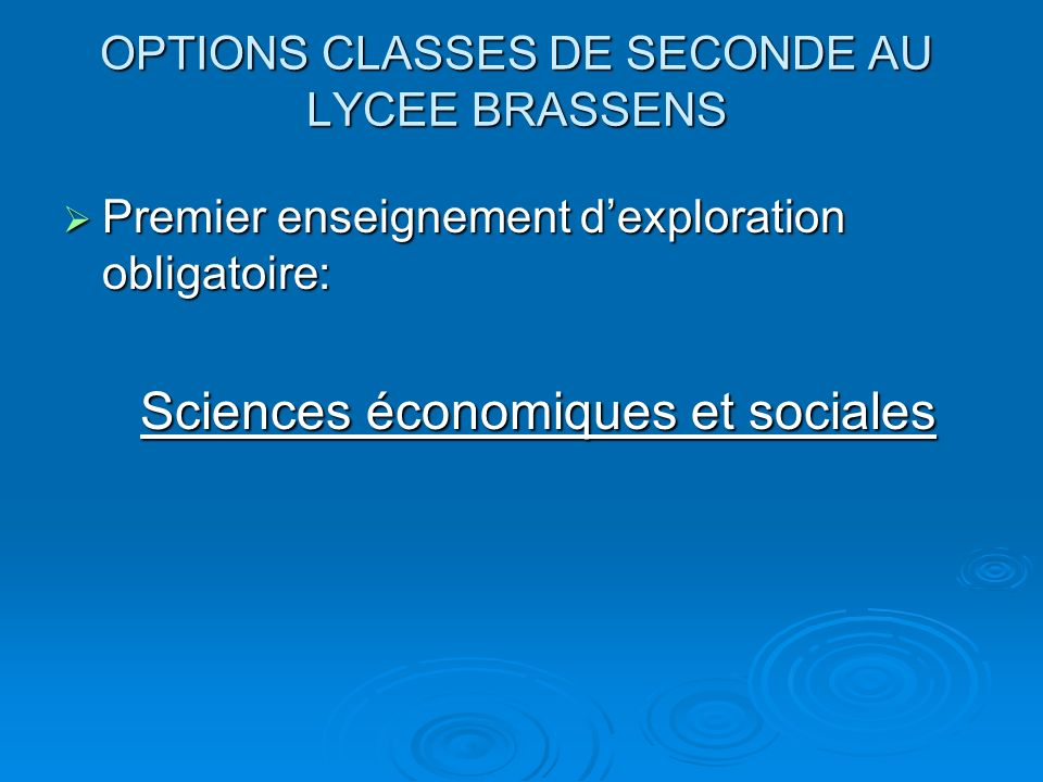 OPTIONS CLASSES DE SECONDE AU LYCEE BRASSENS