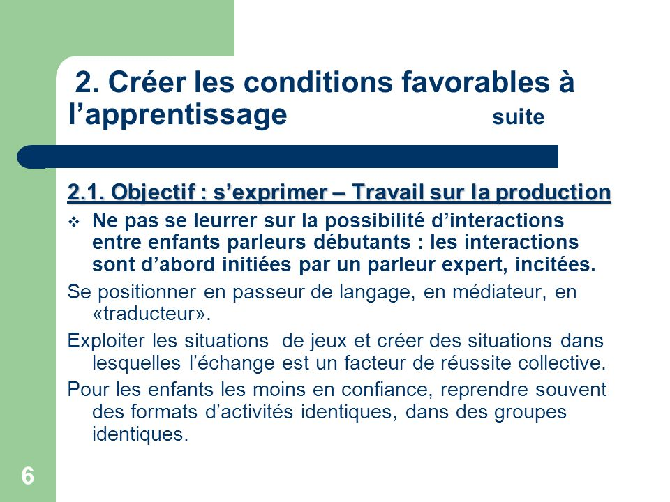 2. Créer les conditions favorables à l'apprentissage suite