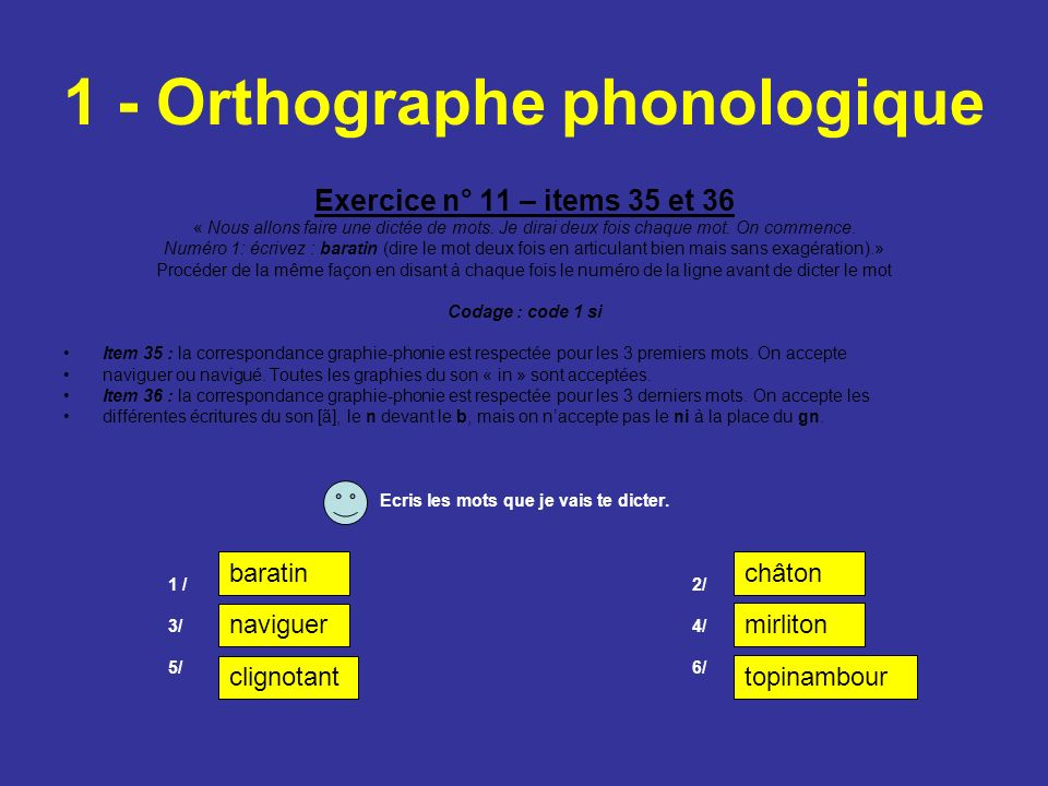 1 - Orthographe phonologique