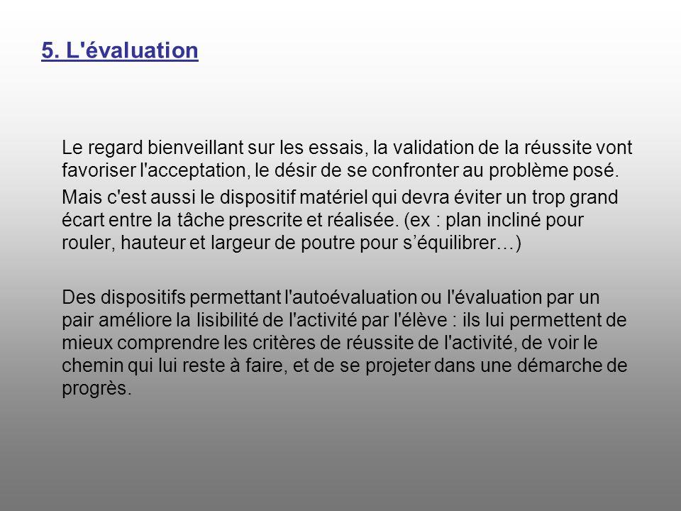 5. L évaluation