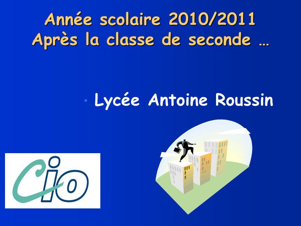 Année scolaire 2010/2011 Après la classe de seconde …