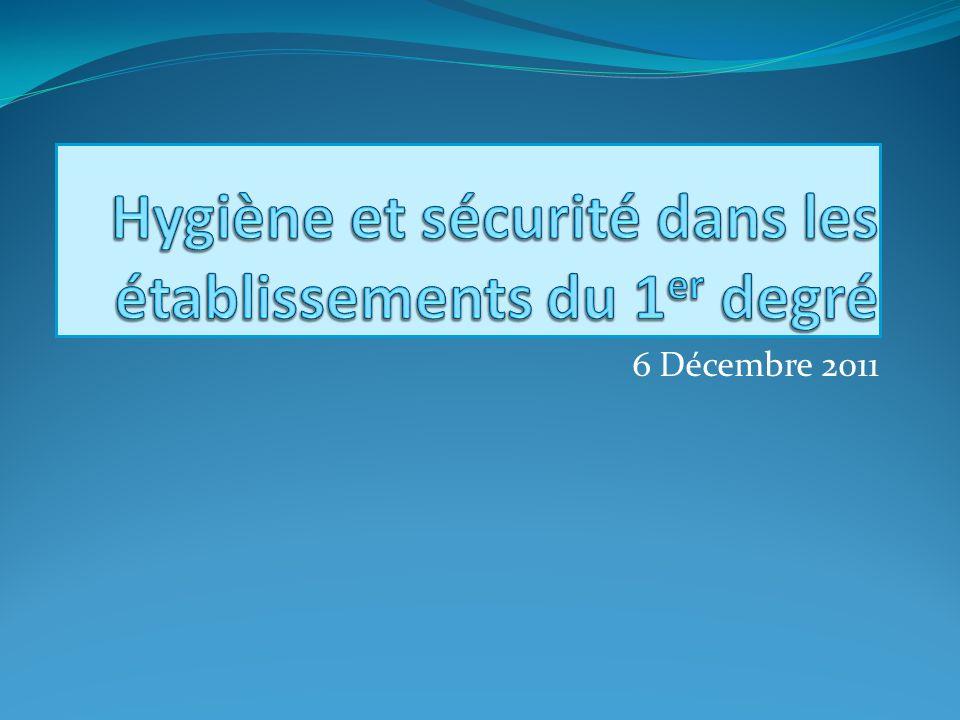 Hygiène et sécurité dans les établissements du 1er degré