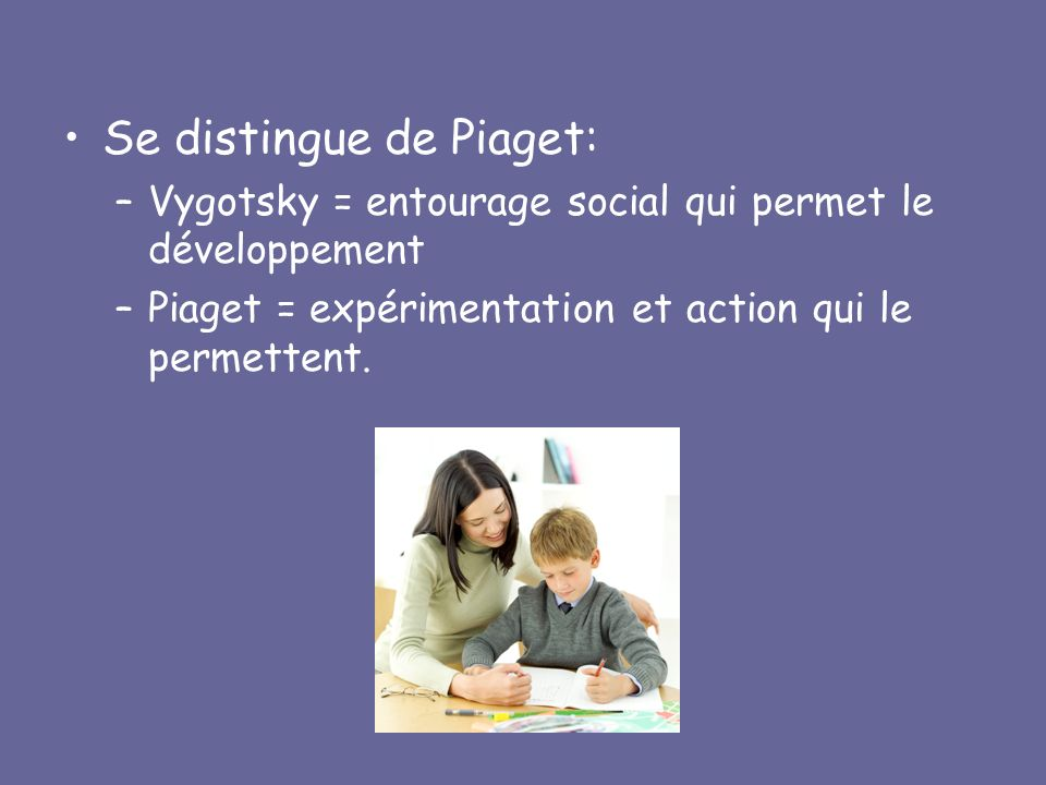 Se distingue de Piaget: