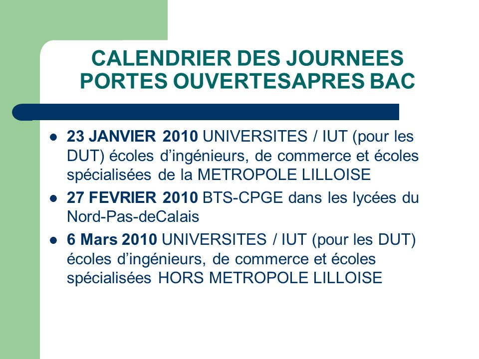CALENDRIER DES JOURNEES PORTES OUVERTESAPRES BAC