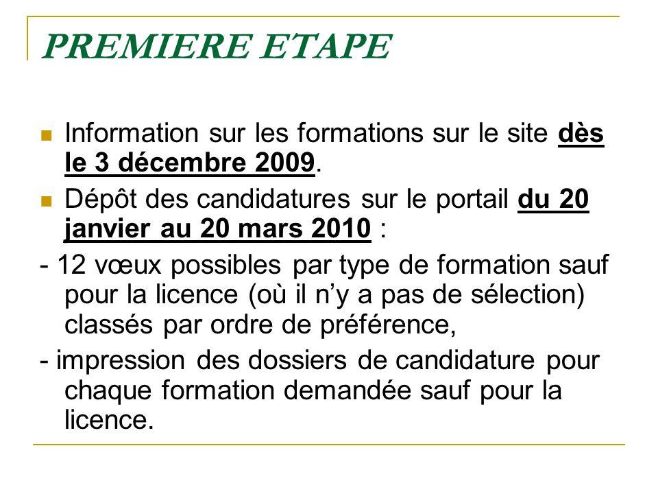PREMIERE ETAPE Information sur les formations sur le site dès le 3 décembre 2009.