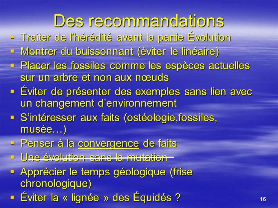 Des recommandations Traiter de l'hérédité avant la partie Évolution