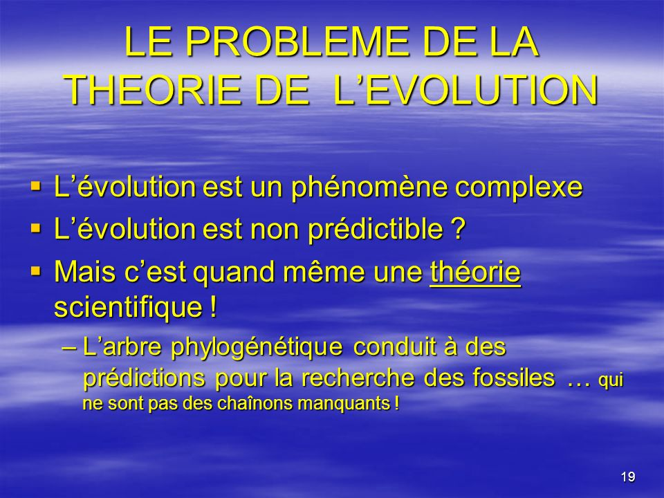 LE PROBLEME DE LA THEORIE DE L'EVOLUTION