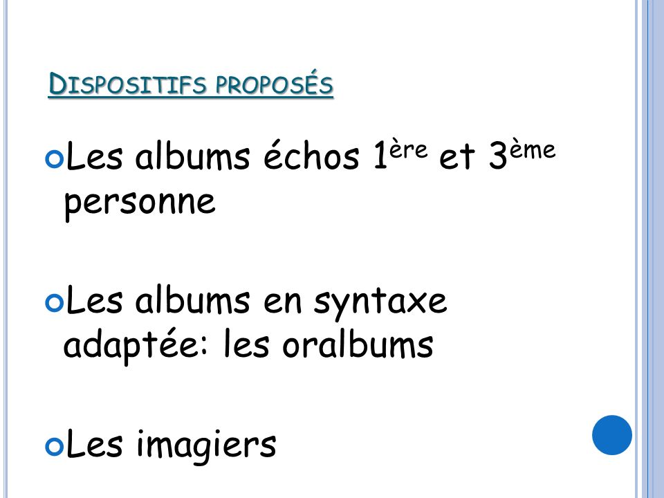 Les albums échos 1ère et 3ème personne